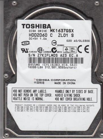 MK1637GSX, A0/DL030G, HDD2D60 C ZL01 S, Toshiba 160GB SATA 2.5 Hard Drive