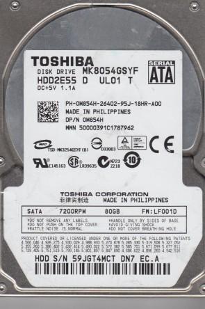 MK8054GSYF, LF001D, HDD2E55 D UL01 T, Toshiba 80GB SATA 2.5 Hard Drive